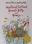 Mustard, Custard, Grumble Belly and G...