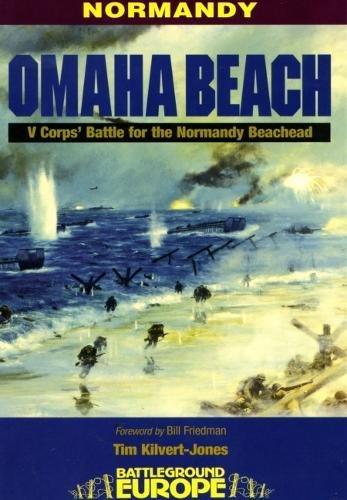 Normandy: Omaha Beach - D-Day, 6th June 1944 (Battleground Europe) por Tim Kilvert-Jones
