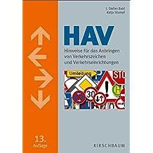 HAV: Hinweise für das Anbringen von Verkehrszeichen und Verkehrseinrichtungen