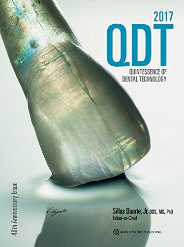 40: Quintessence of Dental Technology 2017 (Qdt Quintessence of Dental Technology)