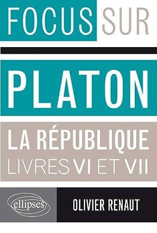 Platon La République Livres VI & VII