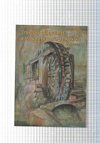 Cronicas coloquiales para una historia de Abaran. Volumen, usado segunda mano  Se entrega en toda España