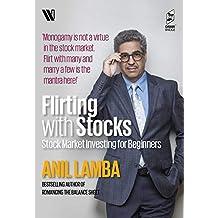 Flirting with Stocks: Stock Market Investing for Beginners