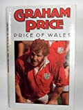 Cover of: Graham Price: Price of Wales | Graham Price, Terry Godwin