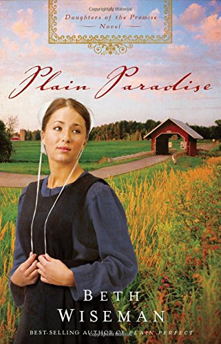 Plain Paradise A Daughters Of The Promise Novel