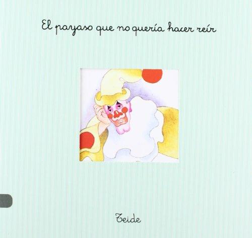 Pan Con Chocolate 14 - el Payaso Que No Queria... - 9788430729234