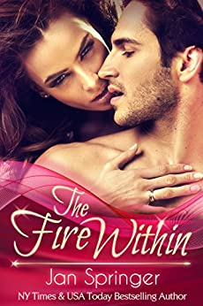 The Fire Within: A Futuristic Erotic Romance (English Edition) von [Springer, Jan]