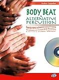 Body beat & alternative percussion. Con CD Audio: 1