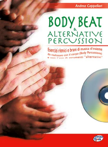 Body Beat & Alternative Percussion +CD par Andrea Cappellari