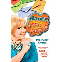 Nancy, ¿que Hago? / Nancy, What Should I Do?
