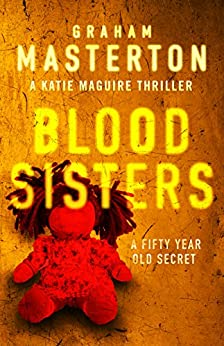 Blood Sisters (Katie Maguire Book 5) by [Masterton, Graham]