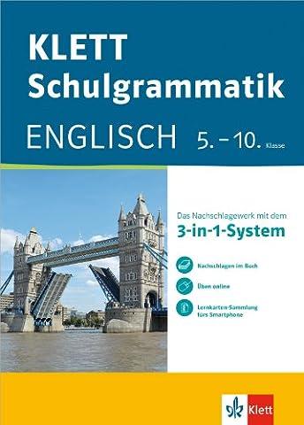 KLETT Schulgrammatik Englisch 5.-10. Klasse: Mit dem 3-in-1-System zum Erfolg