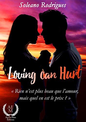Loving can hurt par [Rodrigues, Soleano]
