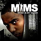 Songtexte von Mims - Music Is My Savior