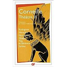 Théâtre III: Rodogune – Héraclus – Nicomède - Œdipe – Tite et Bérénice – Suréna