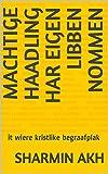 machtige haadling har eigen libben nommen: it wiere kristlike begraafplak (English Edition)