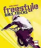 Freestyle - BMX Tricks