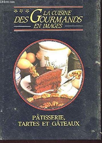 Pâtisserie Tartes et Gâteaux