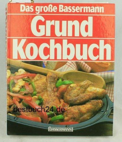 Bassermann, Edition Das große Bassermann Grundkochbuch