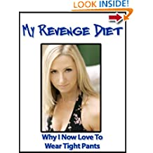 My Revenge Diet: Why I Now Love to Wear Tight Pants (Extreme weight loss series)