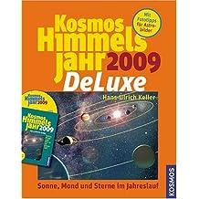 Kosmos Himmelsjahr 2009 De Luxe. CD-ROM für Windows 98/ME/2000/XP: Sonne, Mond und Sterne im Jahreslauf. Totale Sonnenfinsternis in Europa