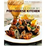 Recipes from My Portuguese Kitchen by Silva, Miguel De Castro E ( AUTHOR ) Sep-01-2012 Hardback