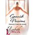 Spanish Passions (Friends Forever Book 2)