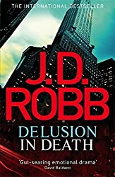 Delusion in Death: 35 by J. D. Robb (2012-09-11)