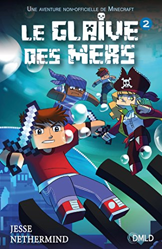 Le glaive des mers, Tome 2 :