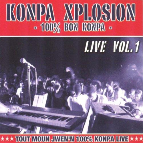 Konpa Xplosion Live, Vol. 1 (100% bon kompa)