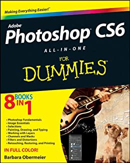 Photoshop CS6 All-in-One For Dummies by [Obermeier, Barbara]