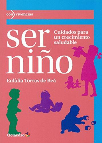 Ser Niño (Con vivencias) por Eulàlia Torras de Beà