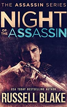 Night of the Assassin: (Assassin Series Prequel) (English Edition) par [Blake, Russell]
