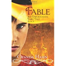 [ [ FABLE: AN UNFORTUNATE FAIRY TALE BY(HAHN, CHANDA )](AUTHOR)[PAPERBACK]