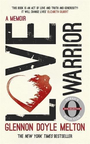 love-warrior-oprahs-book-club-a-memoir