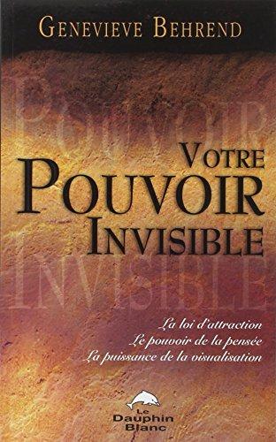 Votre pouvoir invisible par Genevieve Behrend