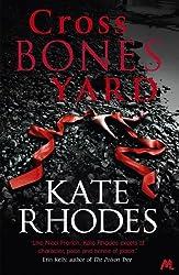 Crossbones Yard: Alice Quentin 1