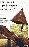 Les Français sont-ils encore catholiques ? : Analyse d'un sondage d'opinion...