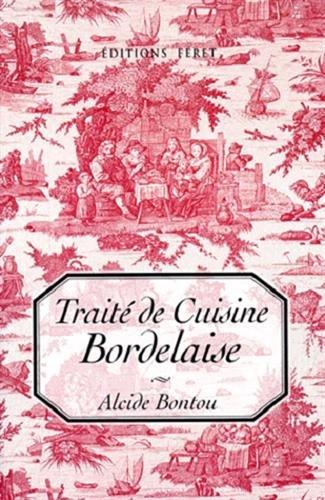 Traité de cuisine bordelaise 8e édition