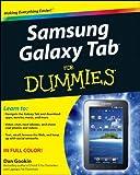 Samsung Galaxy Tab For Dummies by Dan Gookin (April 05,2011)
