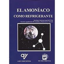 Amoniaco como refrigerante, El