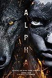 Alpha Original Filmplakat (Kodi Smit-McPhee, Leonor Varela) - Beidseitige Advance Style Original-Kinoplakat (69Cm X 102Cm)