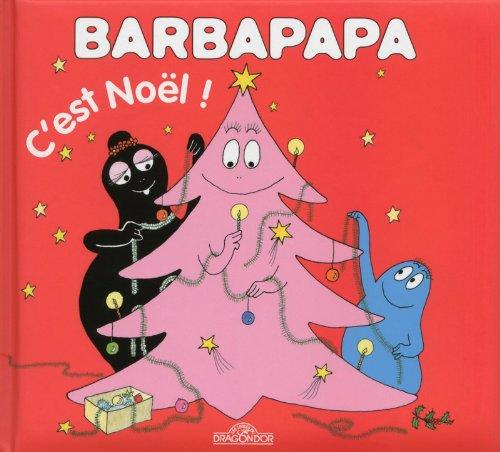 BARBAPAPA - C'EST NOEL (AVEC P par ANNETTE TISON