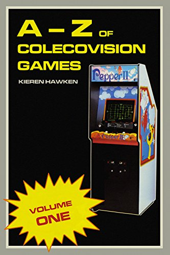 The A-Z of Colecovision Games: Volume 1 (The Colecovision) (English Edition) (Cbs-spiel)