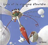 Lulu Vroumette - Lulu et la cigogne étourdie