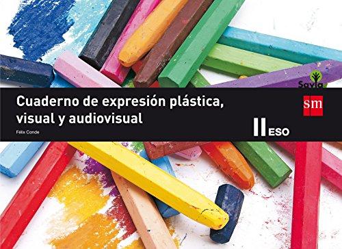 Cuaderno de expresión plástica, visual y audiovisual ii eso savia