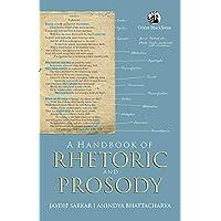 A Handbook of Rhetoric and Prosody
