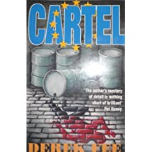 Cartel: A gripping political crime thriller with an incredible twist