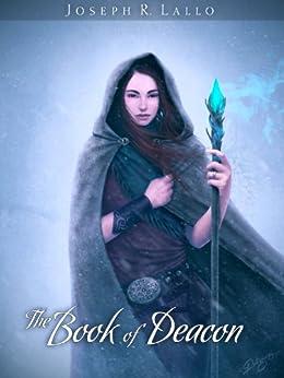 The Book of Deacon (The Book of Deacon Series 1) by [Lallo, Joseph]