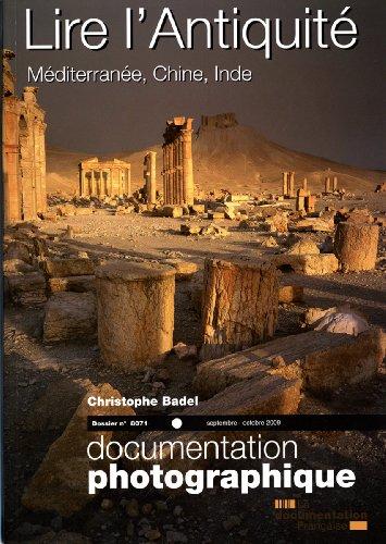 Lire l'Antiquit - Mditerrane, Chine, Inde/(Dossier n.8071)